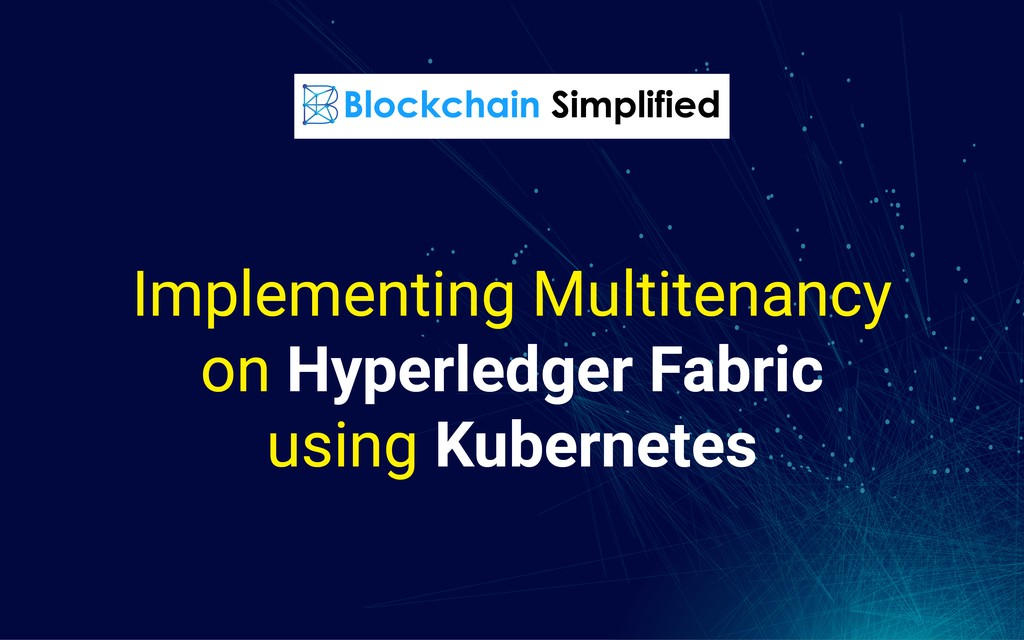 multitenancy on hyperledger fabric main