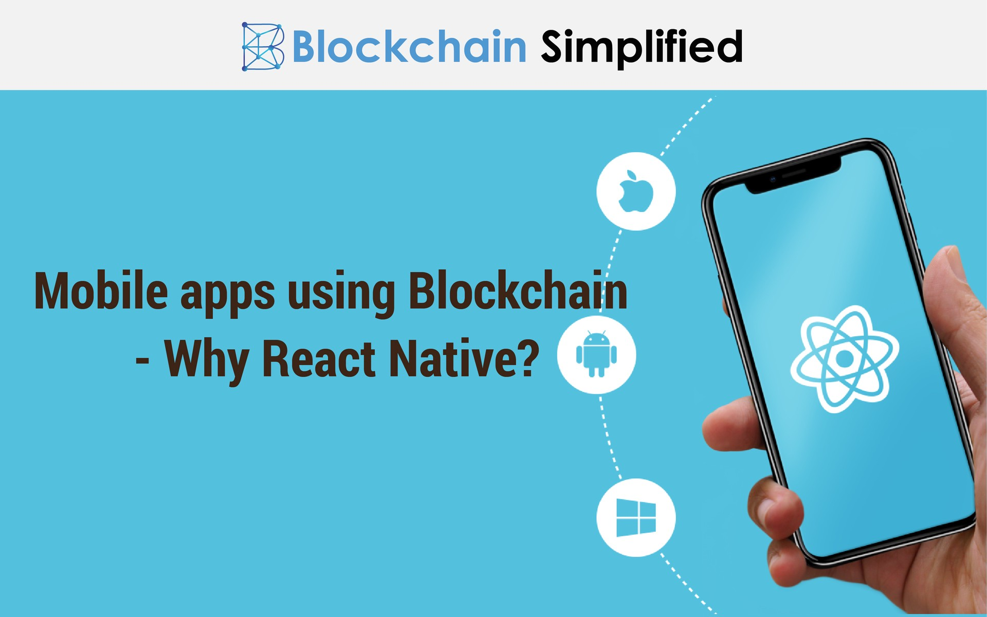 Mobile apps using Blockchain - React Native